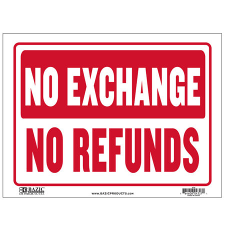 cheap no exchanges signs