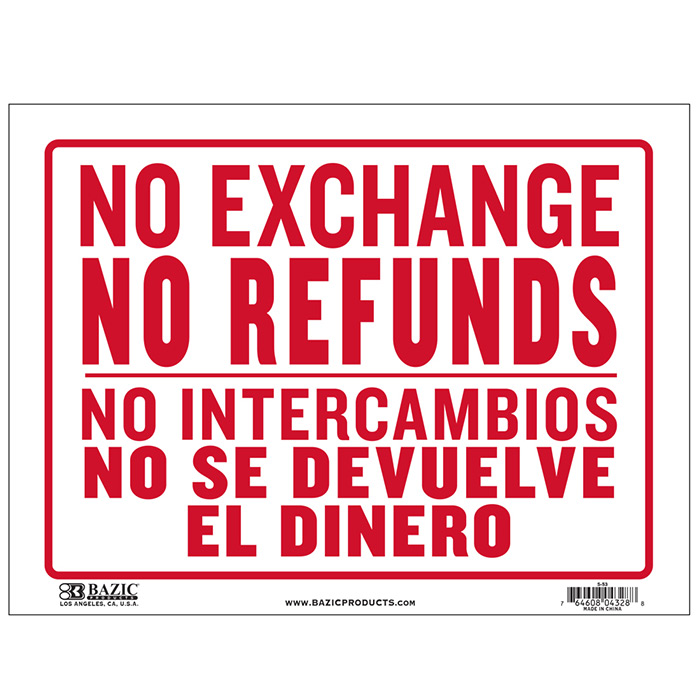 cheap spanish no refunds signs